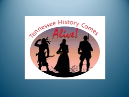 The Tennessee State Museum is honored to present this exhi PowerPoint PPT Presentation