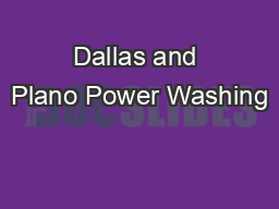 Dallas and Plano Power Washing