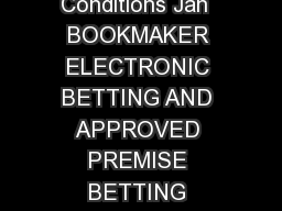 Racing NSW Bookmaker Internet and Approve d Premises Standard Conditions Jan  BOOKMAKER ELECTRONIC BETTING AND APPROVED PREMISE BETTING RACING NSW STANDARD CONDITIONS  INTRODUCTION These Racing NSW s