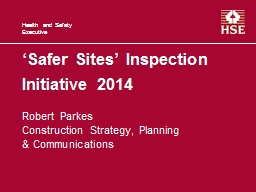 'Safer Sites' Inspection Initiative 2014 PowerPoint PPT Presentation