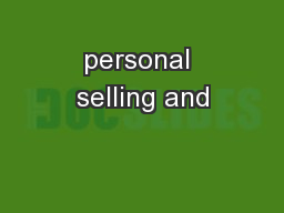 personal selling and PowerPoint PPT Presentation