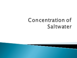 Concentration of Saltwater