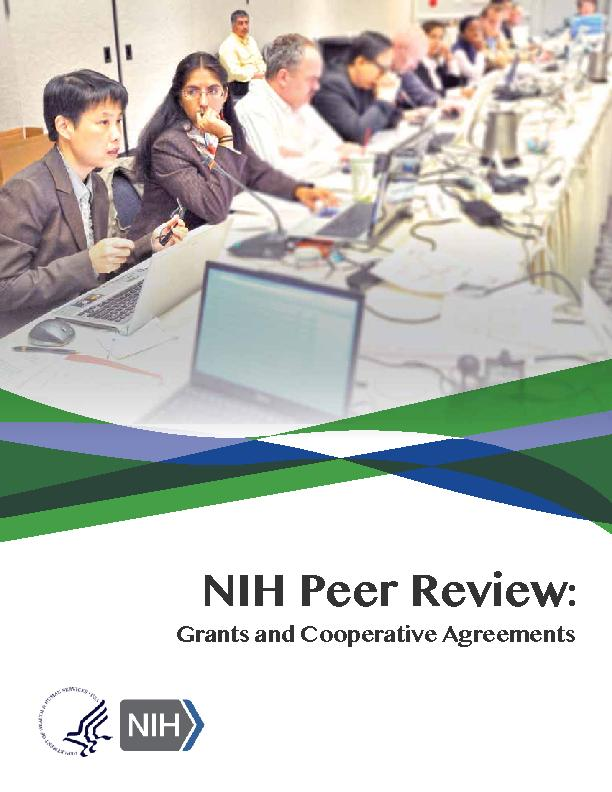 NIH Peer Review:Grants and Cooperative Agreements