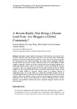 To appear in Proceedings of the Second International Conference on Communities and Technologies CT  A Bosom Buddy Afar Brings a Distant Land Near Are Bloggers a Global Community Norman Makoto Su Yang