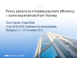Policy actions to increase payment efficiency – some expe PowerPoint PPT Presentation