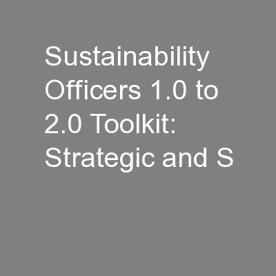 Sustainability Officers 1.0 to 2.0 Toolkit: Strategic and S