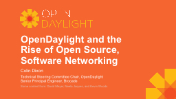 OpenDaylight and the Rise of Open Source, Software Networki PowerPoint PPT Presentation