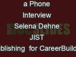 Ways to Botch a Phone Interview Selena Dehne JIST Publishing  for CareerBuilder