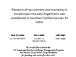 Patterns of recruitment and mortality in mixed coast live o