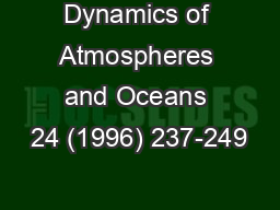 Dynamics of Atmospheres and Oceans 24 (1996) 237-249