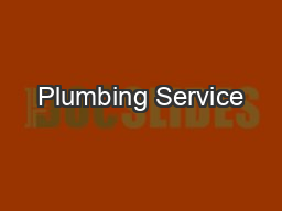 Plumbing Service PowerPoint PPT Presentation