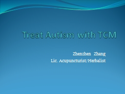 Treat Autism with TCM PowerPoint Presentation, PPT - DocSlides