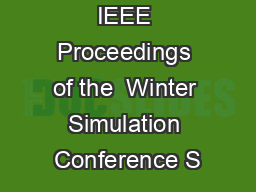 IEEE Proceedings of the  Winter Simulation Conference S