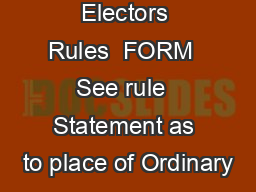 egistration of Electors Rules  FORM  See rule  Statement as to place of Ordinary