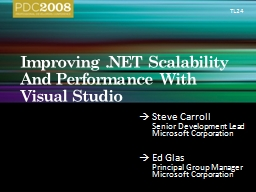 Improving .NET Scalability And Performance With Visual Stud PowerPoint PPT Presentation