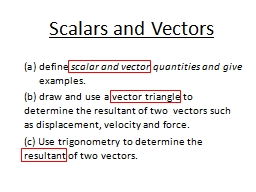 Scalars and Vectors