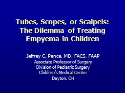 Tubes, Scopes, or Scalpels:
