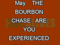 GUIDEBOOK Last updated May    THE BOURBON CHASE   ARE YOU EXPERIENCED  Welcome  but first Are You Experienced