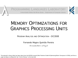 Memory Optimizations for Graphics Processing Units
