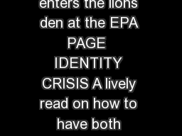 DAVID SCHOENBROD Cato scholar enters the lions den at the EPA PAGE  IDENTITY CRISIS A lively read on how to have both privacy and security PAGE  oger Pilon Tom G