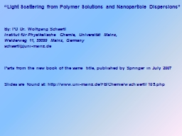 """Light Scattering from Polymer Solutions and PowerPoint PPT Presentation"