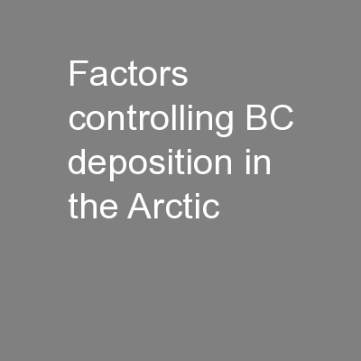 Factors controlling BC deposition in the Arctic