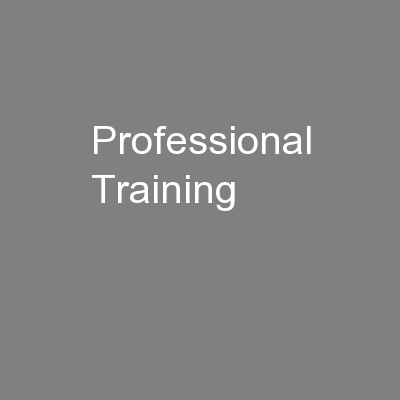 Professional Training PowerPoint PPT Presentation