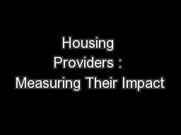 Housing Providers : Measuring Their Impact