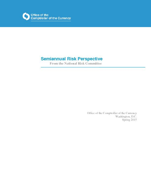 Semiannual Risk PerspectiveFrom the National Risk CommitteeOffice of t PowerPoint PPT Presentation