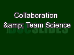 Collaboration & Team Science