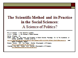 The Scientific Method and its Practice in the Social Scienc