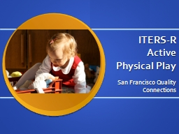 ITERS-R Active Physical Play