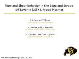 Flow and Shear behavior in the Edge and Scrape-off Layer in PowerPoint PPT Presentation