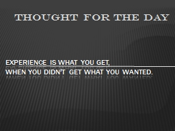 Thought for the day PowerPoint PPT Presentation
