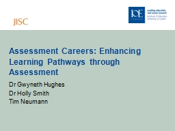Assessment Careers: Enhancing Learning Pathways through Ass