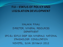 FIJI – STATUS OF POLICY AND LEGISLATION DEVELOPMENT PowerPoint Presentation, PPT - DocSlides