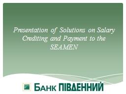 Presentation of  Solutions on Salary Crediting and Payment