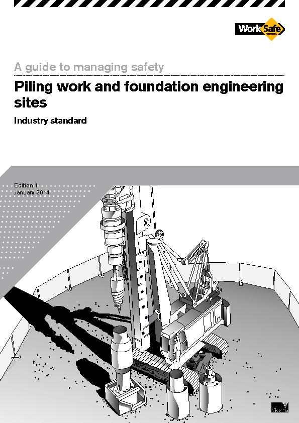 A Guide to Managing Safety Piling work and foundation engineering site