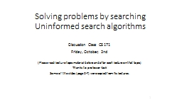 Solving problems by searching PowerPoint PPT Presentation
