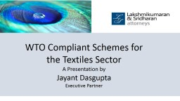 WTO Compliant Schemes for the Textiles Sector