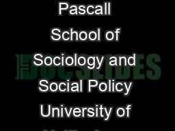 Gender and New Labour after the male breadwinner model Gillian Pascall School of Sociology and Social Policy University of Nottingham Forthcoming  in Social Policy Review  Policy Press Bristol