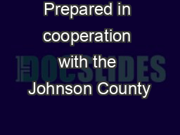Prepared in cooperation with the Johnson County PowerPoint PPT Presentation