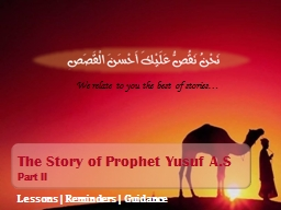 The Story of Prophet Yusuf A.S PowerPoint Presentation, PPT - DocSlides