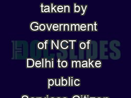 Initiatives taken by Government of NCT of Delhi to make public Services Citizen PDF document - DocSlides