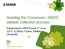 Seeding the Commons / ANDS dataset collection process