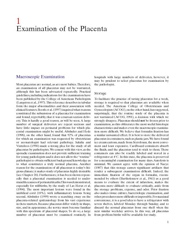1. Examination of the PlacentaThe placenta loses some weight during st