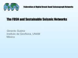 Federation of Digital Broad-Band Seismograph Networks