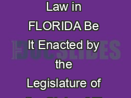License to Breastfeed in Public Its the Law in FLORIDA Be It Enacted by the Legislature of the State of Fl orida Section
