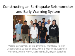 Constructing an Earthquake Seismometer and Early Warning Sy PowerPoint PPT Presentation