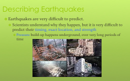 Describing Earthquakes